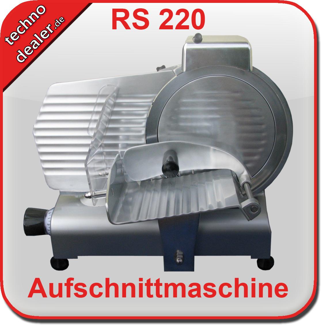 Aufschnittmaschine RS 220